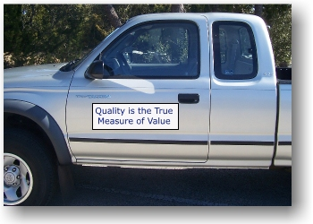 Quality is the True Measure of Value